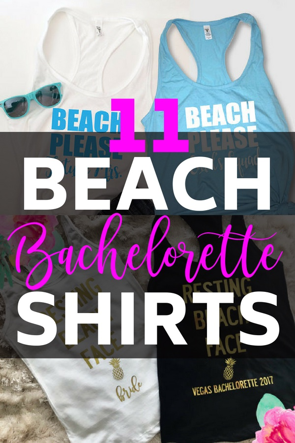 90b8067c5d 11 of the Cutest Beach Bachelorette Party Shirts - The Swag Elephant